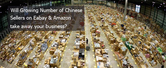 Will Growing Numbers Of Chinese Sellers On EBay & Amazon Take Away Your Business?